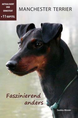 Manchester Terrier – Faszinierend anders von Moser,  Saskia