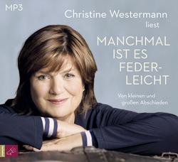 Manchmal ist es federleicht von Westermann,  Christine