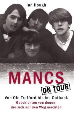 Mancs On Tour von Hough,  Ian