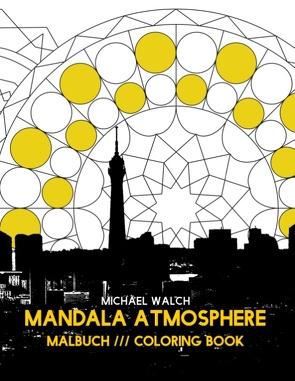 Mandala Atmosphere von Walch,  Michael