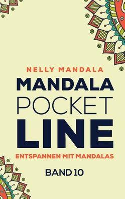 Mandala PocketLine Band 10 – Entspannen mit Mandalas – Mandala Malbuch für Erwachsene von Mandala,  Nelly