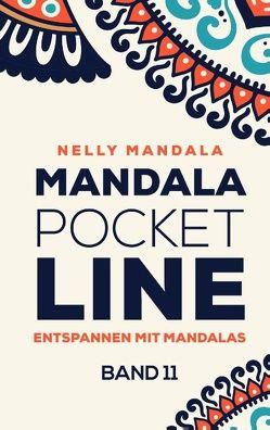 Mandala PocketLine Band 11 – Entspannen mit Mandalas – Mandala Malbuch für Erwachsene von Mandala,  Nelly