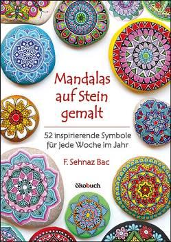 Mandalas auf Stein gemalt von Bac,  F. Sehnaz