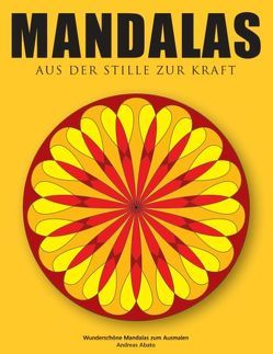 Mandalas – Aus der Stille zur Kraft von Abato,  Andreas