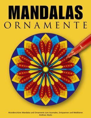 Mandalas Ornamente von Abato,  Andreas