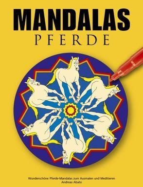 Mandalas Pferde von Abato,  Andreas