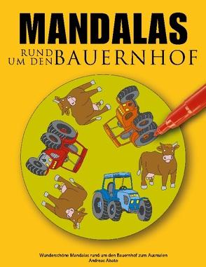Mandalas rund um den Bauernhof von Abato,  Andreas