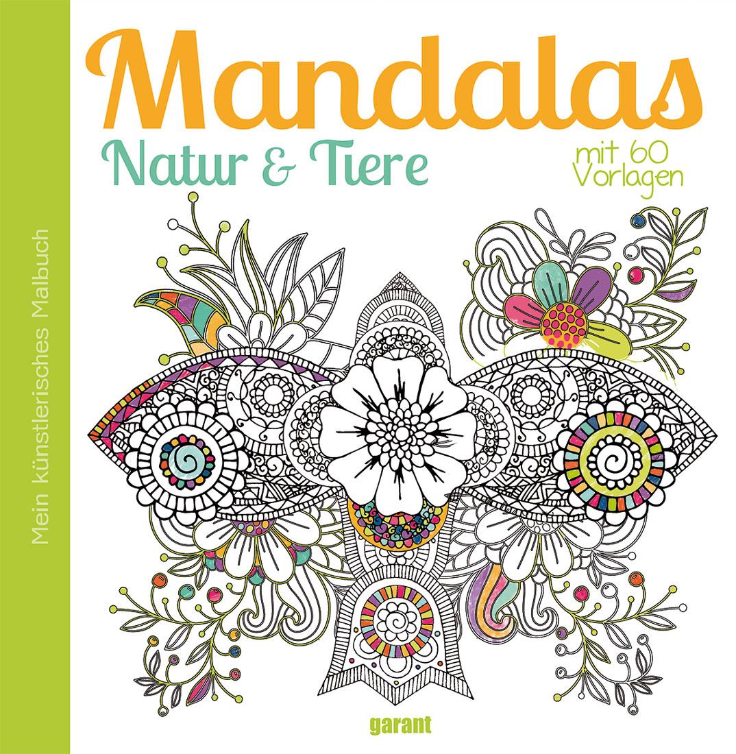 Mandalas Tiere und Natur von garant Verlag GmbH: