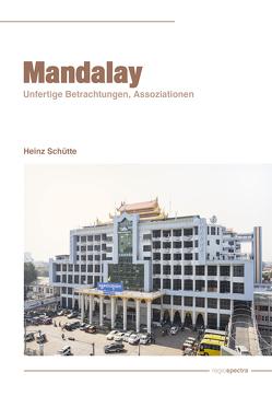 Mandalay von Schütte,  Heinz