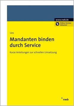 Mandanten binden durch Service von Ebeling,  Cirsten, Lies,  Jan
