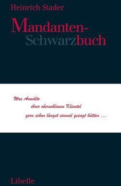 Mandanten-Schwarzbuch von Stader,  Heinrich