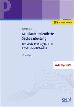 Mandantenorientierte Sachbearbeitung von Hubo,  Dorothee, Kotz,  Helmut