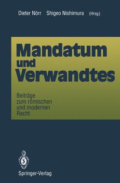 Mandatum und Verwandtes von Nishimura,  Shigeo, Nörr,  Dieter