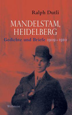 Mandelstam, Heidelberg von Dutli,  Ralph