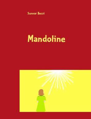 Mandoline von Becsi,  Sunnar
