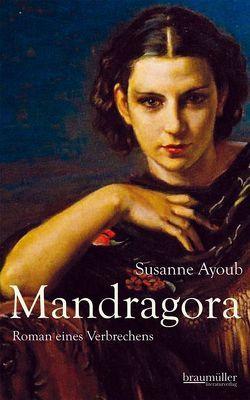 Mandragora von Ayoub,  Susanne