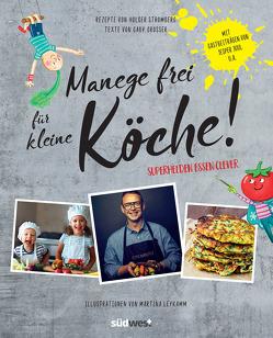Manege frei für kleine Köche! von Grosser,  Gaby, Stromberg,  Holger, Truntschka,  Gerd