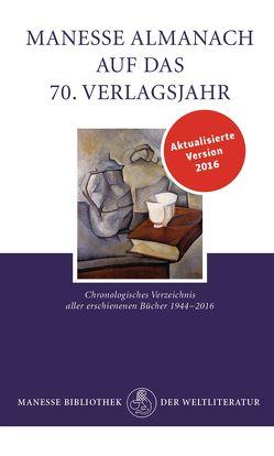 Manesse Almanach auf das 70. Verlagsjahr von Manesse Verlag
