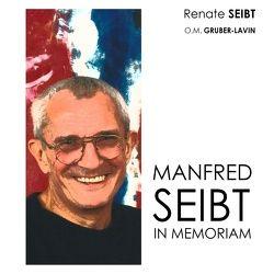 Manfred Seibt von Gruber-Lavin,  Oliver M., Seibt,  Renate