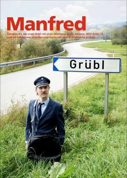 Manfred von Grübl,  Manfed, Ziegelböck,  Maria, Zuckriegl,  Margit