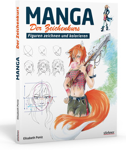 Manga – Der Zeichenkurs von Poniz,  Elisabeth
