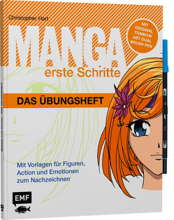 Manga Erste Schritte – Das Übungsheft mit original Tombow ABT Dual Brush Pen von Hart,  Christopher