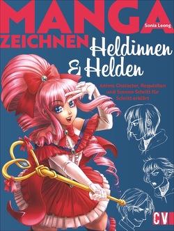 Manga Heldinnen und Helden von Leong,  Sonia