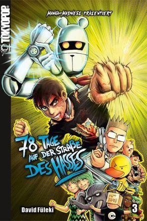 Manga Madness: 78 Tage auf der Straße des Hasses 03 von Füleki,  David