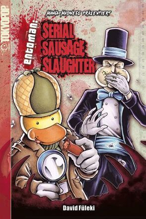 Manga Madness: Serial Sausage Slaughter von Füleki,  David