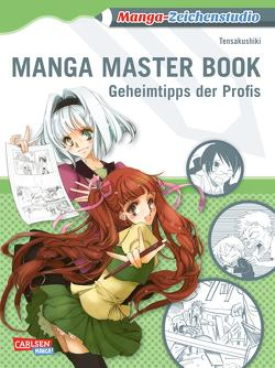 Manga-Zeichenstudio: Manga Master Book von Tensakushiki