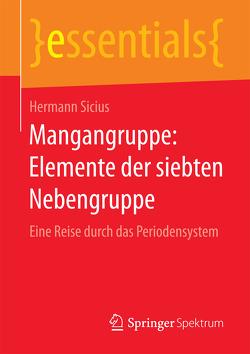Mangangruppe: Elemente der siebten Nebengruppe von Sicius,  Hermann