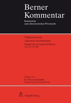 Mängel des Vertragsabschlusses, Art. 23-31 OR von Schmidlin,  Bruno
