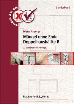 Mängel ohne Ende – Doppelhaushälfte B. von Ansorge,  Dieter
