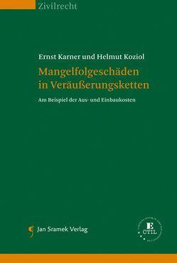 Mangelfolgeschäden in Veräußerungsketten von Karner,  Ernst, Koziol,  Helmut