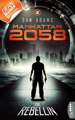 Manhattan 2058 – Folge 2 von Adams,  Dan