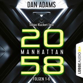 Manhattan 2058 – Sammelband von Adams,  Dan, Kluckert,  Tobias