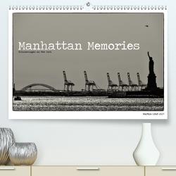 Manhattan Memories – Erinnerungen an New York (Premium, hochwertiger DIN A2 Wandkalender 2021, Kunstdruck in Hochglanz) von Graf,  Martin