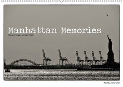 Manhattan Memories – Erinnerungen an New York (Wandkalender 2018 DIN A2 quer) von Graf,  Martin