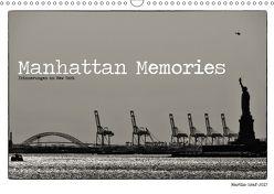 Manhattan Memories – Erinnerungen an New York (Wandkalender 2018 DIN A3 quer) von Graf,  Martin