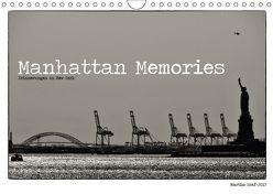 Manhattan Memories – Erinnerungen an New York (Wandkalender 2018 DIN A4 quer) von Graf,  Martin