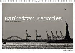 Manhattan Memories – Erinnerungen an New York (Wandkalender 2019 DIN A3 quer) von Graf,  Martin