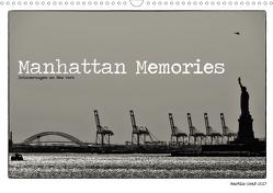 Manhattan Memories – Erinnerungen an New York (Wandkalender 2021 DIN A3 quer) von Graf,  Martin