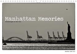 Manhattan Memories – Erinnerungen an New York (Wandkalender 2021 DIN A4 quer) von Graf,  Martin