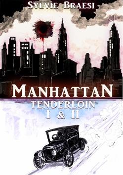 Manhattan Tenderloin von Braesi,  Sylvie