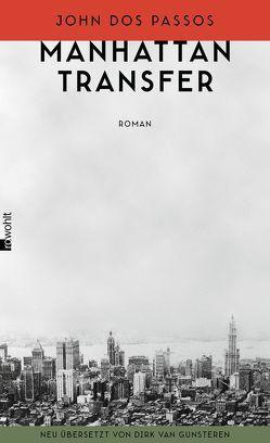 Manhattan Transfer von Dos Passos,  John, Gunsteren,  Dirk van, Meyer,  Clemens