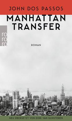 Manhattan Transfer von Dos Passos,  John, Gunsteren,  Dirk van
