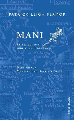 Mani von Allie,  Manfred, Fermor,  Patrick Leigh, Kempf-Allié,  Gabriele
