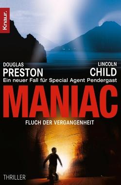 Maniac von Benthack,  Michael, Child,  Lincoln, Preston,  Douglas