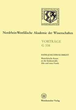 Manichäische Kunst an der Seidenstraße: Alte und neue Funde von Klimkeit,  Hans-Joachim
