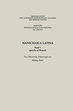 Manichaica Latina von von Markus Stein,  Markus Stein